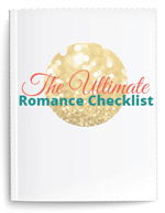 Ultimate Romance Checklist